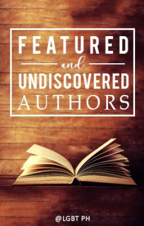 Featured And Undiscovered Stories by lgbtPH