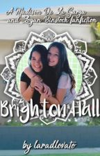 Brighton Hall (A Madison De La Garza Fanfiction) by laradlovato
