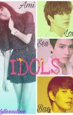 Idols (COMPLETE) by Nylleenslove