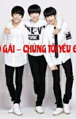 [TFBOYS × Girl]Cô gái ! Chúng Tôi yêu em ♡♡♡