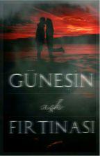 Güneşin Aşk Fırtınası (DÜZENLEMEDE) by manyakyazar34