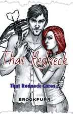 That Redneck(Daryl Dixon Love Story/The Walking Dead) by brookpurr
