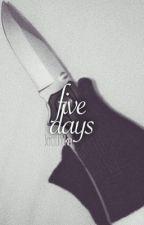 Five Days   5sos by loudluke