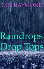 Raindrops by FrostedNipples