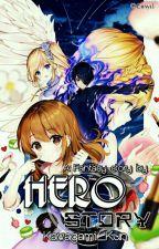 Hero Story by Kawagami_Kun