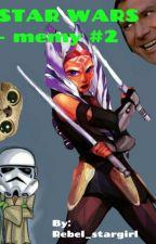 STAR WARS - memy #2 by Rebel_stargirl