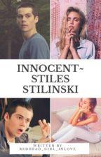 Innocent~ Stiles Stilinski (1) by RedHead_Girl_InLove