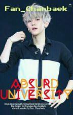Absurd University by Fan_Chanbaek