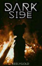 Dark Side by Keelygold