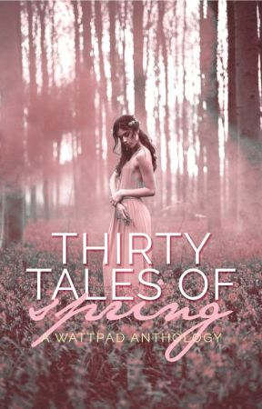 30 Tales of Spring by _Once_Upon