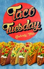 Taco Tuesday |A Graphic Portfolio| by KarateChop