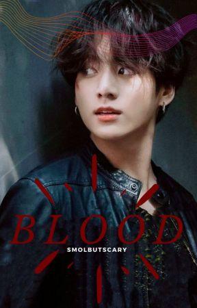 정국 FF // Blood by smolbutscary