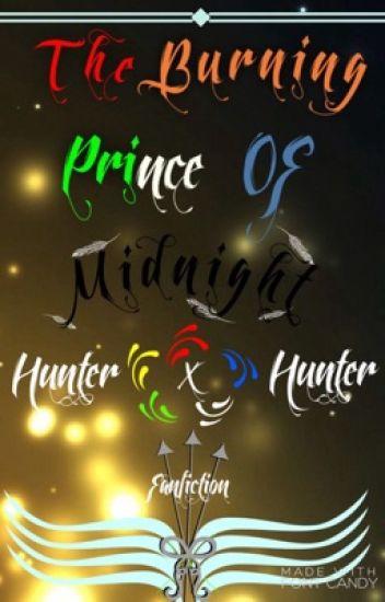 The Burning Prince Of Midnight (Killua X Male Oc) (Gon X Male Oc No.2)