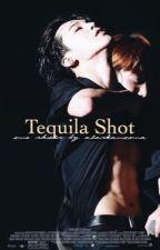 Tequila Shot ⚜ Kpop One Shots [Ita] by alaskanoona