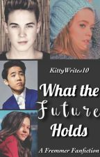 What the Future Holds (Book 2) by KittyWrites10