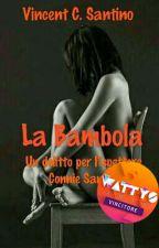La Bambola - Un delitto per l'ispettore Connie Santino by VincentSantino