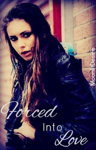 Forced Into Love [Delena]