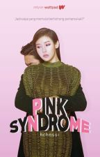 Pink Syndrome by hchnssi