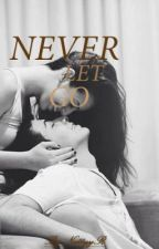 Never Let Go by NattyyR