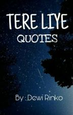 Ai no Melody - Tere Liye Quotes by dewirinko