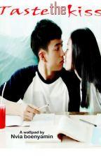 TASTE the KISS by nviaboenyamin