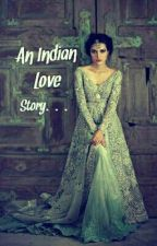 An Indian Love Story by soulhealingpegasus