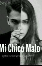My Chico Malo by JennyDiaz335