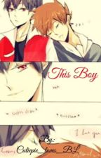 This Boy (Red x Green) by Cutiepie_loves_BL