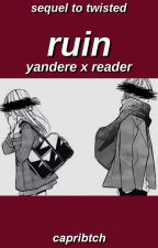 Falling Apart || Yandere x Reader (Sequel to Twisted) by hopskaese