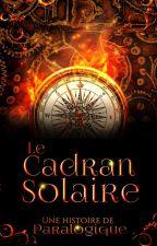 Le Cadran Solaire by Paralogique