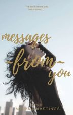 Messages from you by JemixStories