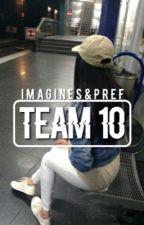 Team 10; Imagines&Preferences by dailyxdolan