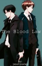 The Blood Law  by jessticales
