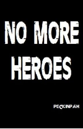 No More Heroes by Peckinpah