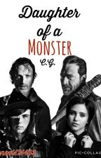 Daughter of a Monster::C.G. Fanfic::Negan's daughter:: by Goddess_of_Winter