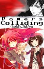 Powers Colliding: Hands Of Fire Sequel  by charlotte_pickfordx