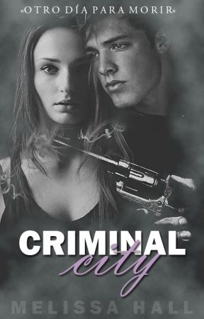 Criminal City by Itsbeautifulove