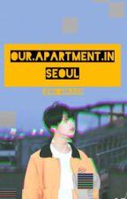 Our Apartment In Seoul || Jikook by Jeon_Minju28