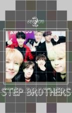 Step brothers 2 BTS ff by JTJNHYS