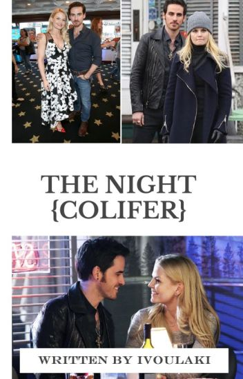 The night {Colifer fan fiction}