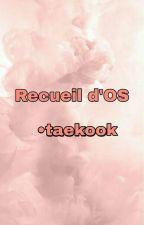 OS Vkook/ Taekook by VKook_for_life