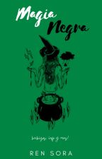 Magia Negra  by lXxMadneSSxXl