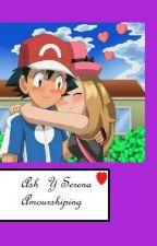 Historia De Ash X Serena by ashyserenajuntos1237