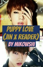 puppy love (Jin X reader) by mikowshi
