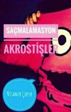 Saçmalamasyon Akrostişler by Ferracelim
