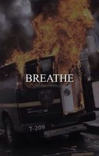 BREATHE • joshler by bonesremain