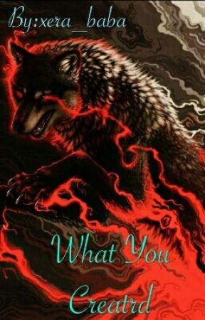 What You Created  by xera_baba