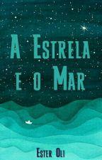 A Estrela e o Mar by EsterOli