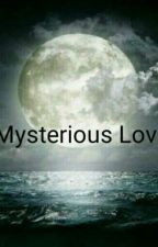 Mysterious Love by Vinesha101