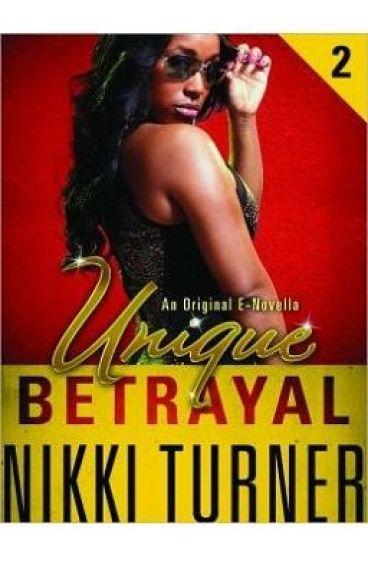 Unique II: Betrayal